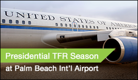 Presidential TFR Season at Palm Beach Int'l Airport
