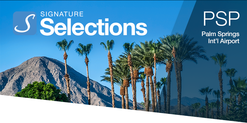 Signature Selections - PSP - Palm Springs Int'l Airport